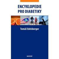 Encyklopedie pro diabetiky Tomáš Edelsberger