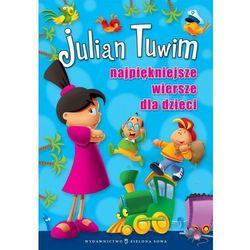 Najpiękniejsze wiersze dla dzieci Julian Tuwim (opr. twarda)