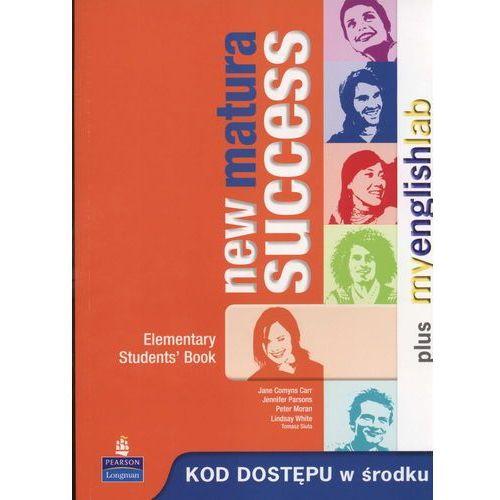 New Matura Success Elementary. Klasa 1-3, liceum. Język angielski. Podręcznik + MyEnglishLab (opr. miękka)