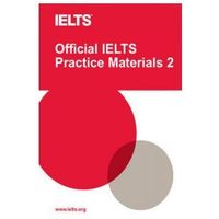 Official IELTS Practice Materials 2 + DVD & Sample Answers (opr. miękka)
