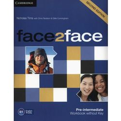 face2face Second Edition, Pre-intermediate, Workbook (zeszyt ćwiczeń) without Answer Key (opr. miękka)