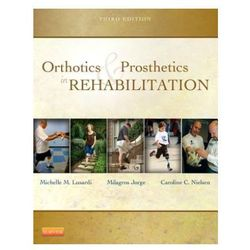 Orthotics and Prosthetics in Rehabilitation (opr. twarda)