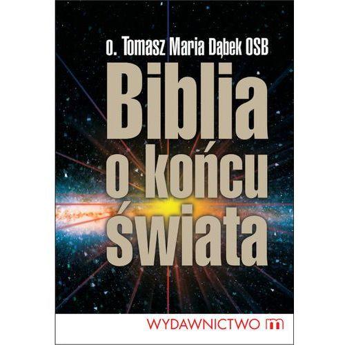 Biblia o końcu świata (opr. broszurowa)