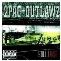2Pac, The Outlawz - Still I Rise