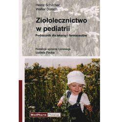 Ziołolecznictwo w pediatrii (opr. miękka)