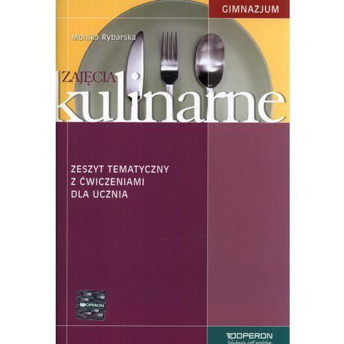 Zajęcia kulinarne zeszyt tematyczny z ćwiczeniami dla ucznia (opr. miękka)