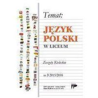 Język Polski w Liceum nr. 3 2015/2016