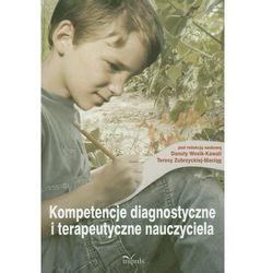 Kompetencje diagnostyczne i terapeutyczne nauczyciela (opr. miękka)