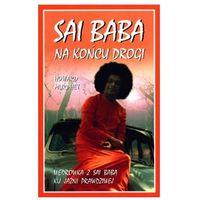 Sai Baba. Na końcu drogi - Howard Murphet