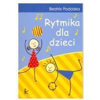 Rytmika dla dzieci WYPRZEDAŻ - Publikacje wydane przed 2011 rokiem z atrakcyjnymi RABATAMI 30-50%! Środki w stanie idealnym!