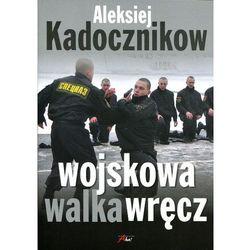 Wojskowa walka wręcz (opr. miękka)