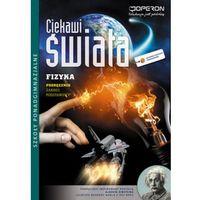 Ciekawi świata Fizyka Podręcznik Zakres podstawowy (opr. miękka)