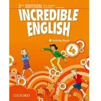Incredible English Second Edition 4 AB OXFORD - Mary Slattery, Michaela Morgan, Sarah Phillips (opr. broszurowa)