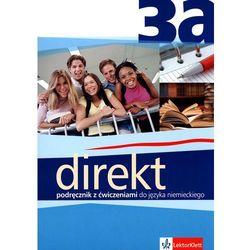 Direkt 3A LO Podręcznik Zakres podstawowy Język niemiecki (opr. miękka)