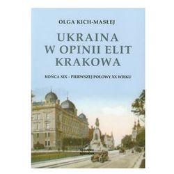 Ukraina w opinii elit Krakowa