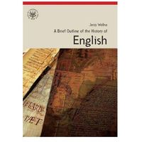 A Brief Outline of the History of English (opr. miękka)