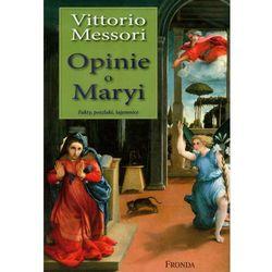 Opinie o Maryi. Fakty, poszlaki, tajemnice (opr. miękka)