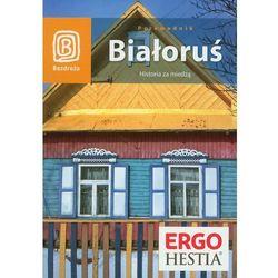 Białoruś Historia za miedzą (opr. miękka)