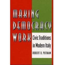 Making Democracy Work Putnam, Robert D.