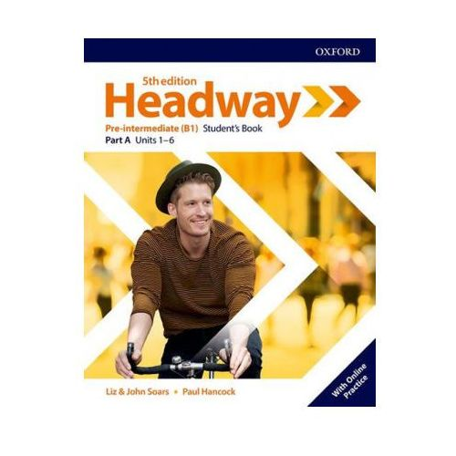 Headway: Pre-Intermediate: Student's Book A with Online Practice (opr. broszurowa)