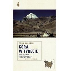 Góra w Tybecie. Pielgrzymka na święty szczyt - Jeśli zamówisz do 14:00, wyślemy tego samego dnia. Darmowa dostawa, już od 49,90 zł.