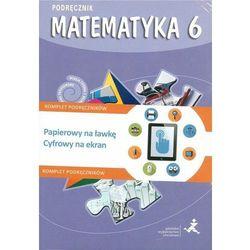 Matematyka z plusem. Klasa 6, szkoła podstawowa. Podręcznik + Multipodręcznik (roczny dostęp)