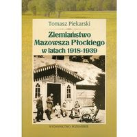 Ziemiaństwo Mazowsza Płockiego w latach 1918-1939 (opr. broszurowa)