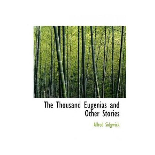 Thousand Eugenias and Other Stories