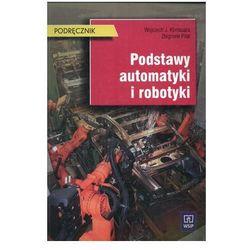 Podstawy automatyki i robotyki podręcznik WSiP - Dostawa zamówienia do jednej ze 170 księgarni Matras za DARMO