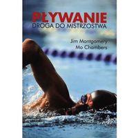 Pływanie Droga do mistrzostwa (opr. miękka)