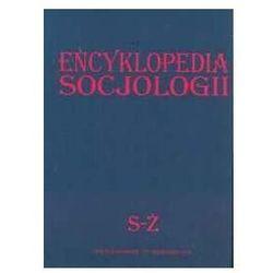 Encyklopedia socjologii S-Ż - Zbigniew Bokszański (opr. twarda)