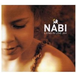 Nabi - Living In Love Jah