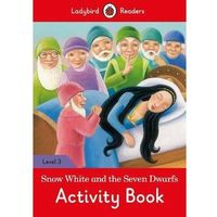 Snow White and the Seven Dwarfs Activity Book Ladybird Readers Level 3 (opr. miękka)