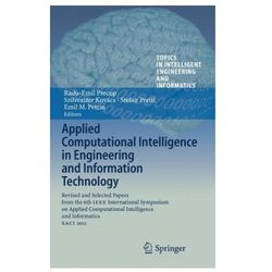 Applied Computational Intelligence in Engineering and Information Technology