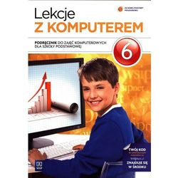 Lekcje z Komputerem. Podręcznik. Klasa 6. Szkoła Podstawowa