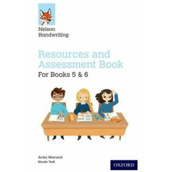 Nelson Handwriting: Year 5-6/Primary 6-7: Resources and Assessment Book for Books 5 and 6