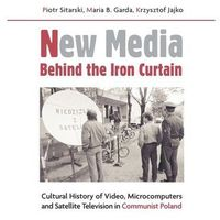 New media behind the iron curtain