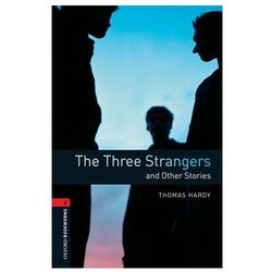 Oxford Bookworms Library: Level 3:: The Three Strangers and Other Stories