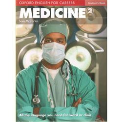 Oxford English for Careers: Medicine 2 Student's Book (opr. miękka)